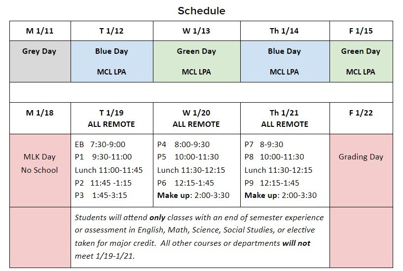 Finals week divided up as a nine-period day. Students will attend classes with exams on their respective days.